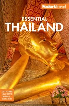 Fodor's Essential Thailand : With Myanmar Burma, Cambodia & Laos