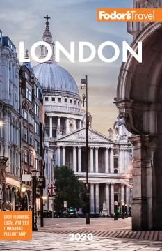 Fodor's london 2020 Fodor's Travel Guides.