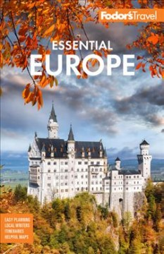 Fodor's Essential Europe : The Best of 25 Exceptional Countries