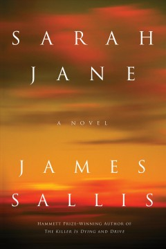 Sarah Jane / James Sallis.