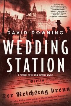 Wedding station / David Downing.