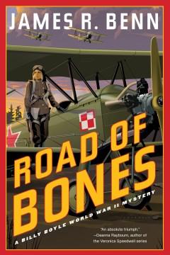 Road of bones : a Billy Boyle World War II mystery