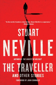 The traveller : and other stories
