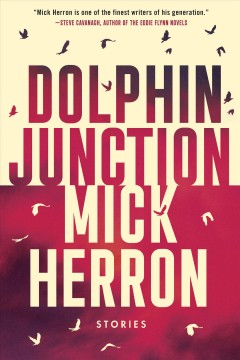 Dolphin junction : collected stories