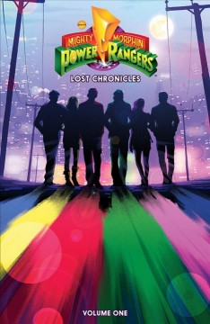 Mighty Morphin Power Rangers. Lost chronicles
