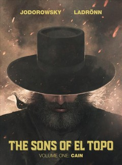 Sons of el topo. Volume 1, Cain
