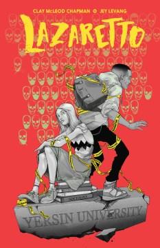 Lazaretto. Issue 1-5