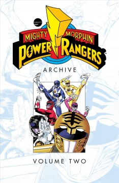 Mighty Morphin Power Rangers : archive. Volume two