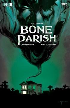 Bone Parish. Issue 1 Cullen Bunn.