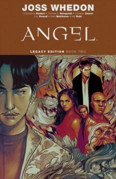Angel. Issue 10-17, Legacy edition