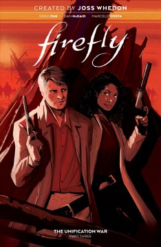 Firefly. Volume 3, issue 9-12, The Unification War