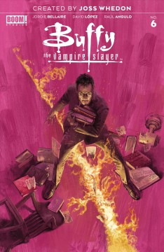 Buffy, the vampire slayer. Issue 6