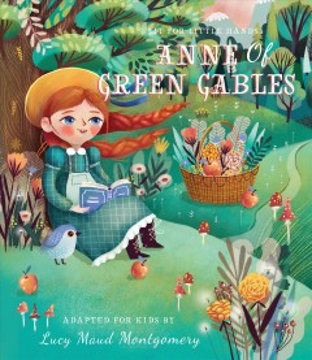 Lit for Little Hands : Anne of Green Gables
