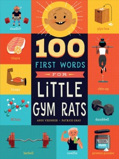 100 First Words for Little Gym Rats