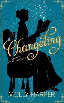 Changeling Molly Harper.