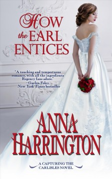 How the earl entices Anna Harrington.