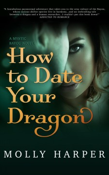 How to date your dragon Molly Harper.