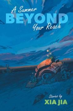 A Summer Beyond Your Reach