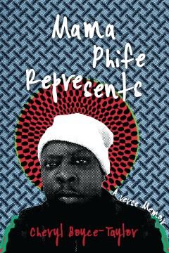 Mama Phife Represents : A Memoir