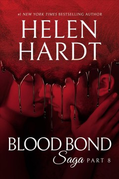 Blood bond saga. Part 8 Helen Hardt.