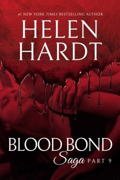 Blood Bond saga. Part 9 Helen Hardt.