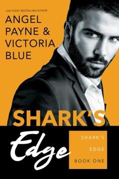 Shark's edge / Angel Payne & Victoria Blue.