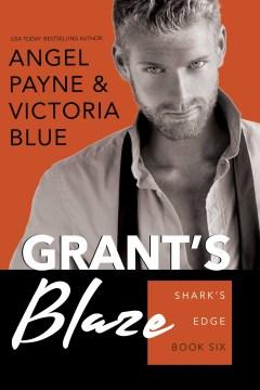 Grant's Blaze