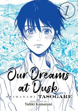 Our Dreams at Dusk Shimanami Tasogare 1
