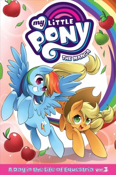 My Little Pony, the Manga: A Day in the Life of Equestria 3