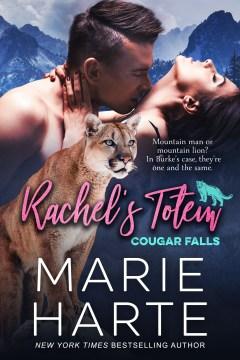 Rachel's totem Marie Harte.