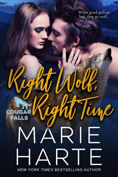 Right wolf, right time Marie Harte.