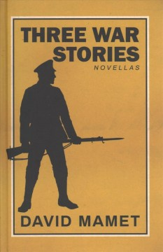 Three War Stories : With an Introduction by the Author
