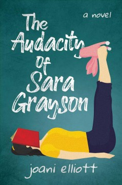 The Audacity of Sara Grayson