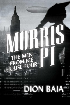 Morris Pi : The Men from Ice House Four