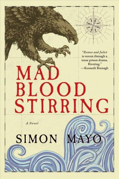 Mad blood stirring / Simon Mayo.