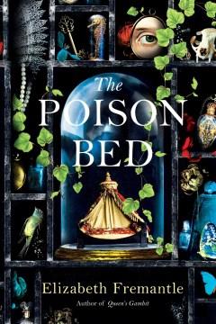 The poison bed / Elizabeth Fremantle.
