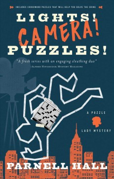 Lights! Camera! Puzzles! / Parnell Hall.