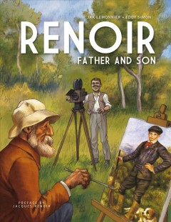 Renoir : Father and Son