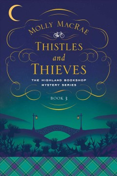 Thistles and thieves / Molly MacRae.