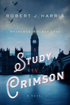 A Study in Crimson : Sherlock Holmes 1942