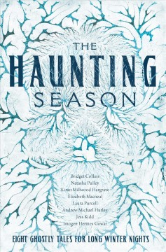 The Haunting Season : Eight Ghostly Tales for Long Winter Nights