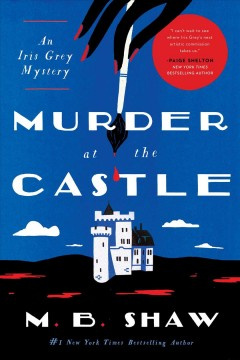 Murder at the Castle : An Iris Grey Mystery