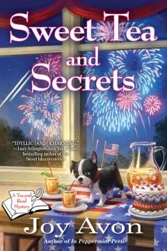 Sweet Tea and Secrets : A Tea and a Read Mystery