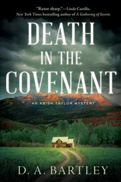 Death in the Covenant : An Abish Taylor Mystery