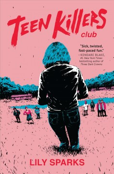 Teen Killers Club : novel