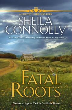 Fatal roots / Sheila Connolly.