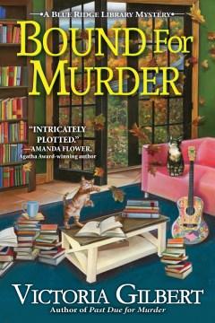 Bound for murder / Victoria Gilbert.