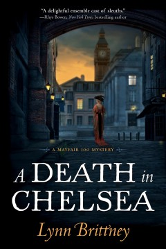 A death in Chelsea / Lynn Brittney.