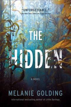 The Hidden : A Novel