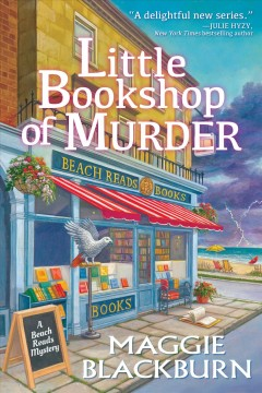 Little bookshop of murder : a beach reads mystery / Maggie Blackburn.